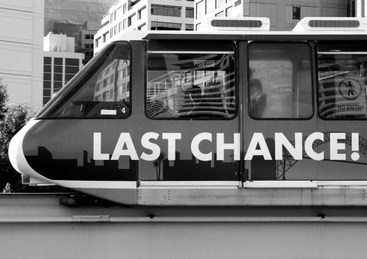 Last Chance...
